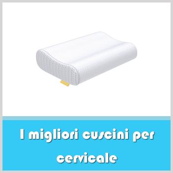 migliori cuscini per cervicale